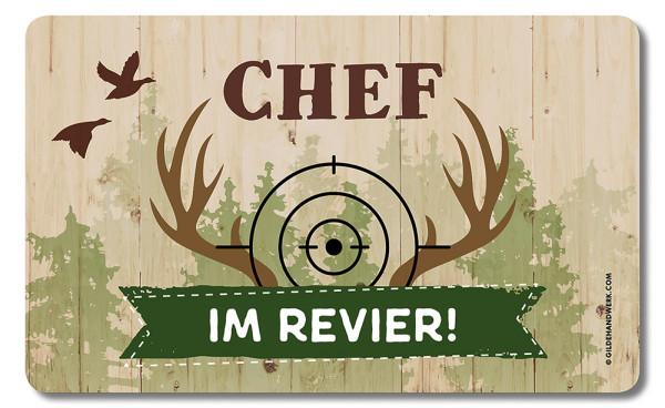 """Brettchen """"Chef im Revier"""""""