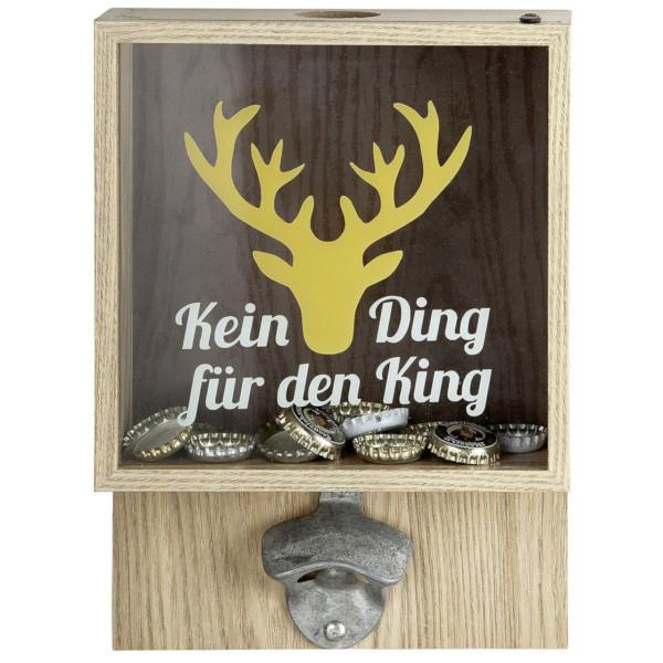 """Wand Flaschenöffner """"Kein Ding für den King"""""""